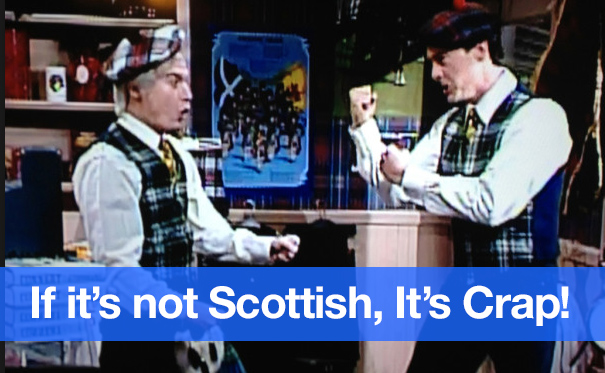 if-its-not-scottish-its-crap-mcclures