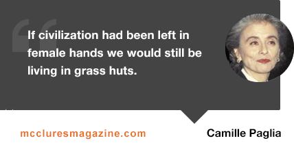 camille-paglia-quote-grass-huts-mcclures-magazine