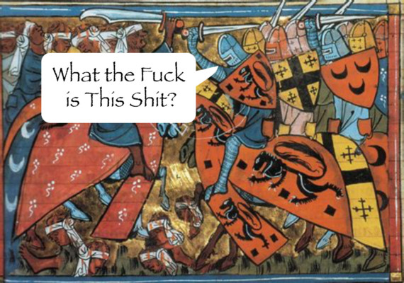 History with Swear Words – Part 37 – The Fucking Crusades